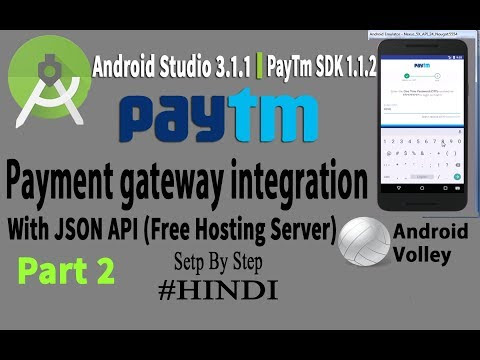 Paytm Payment Gateway Integration In Android studio 3 1 with