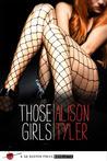 Those Girls: A Go Deeper Press Novelette