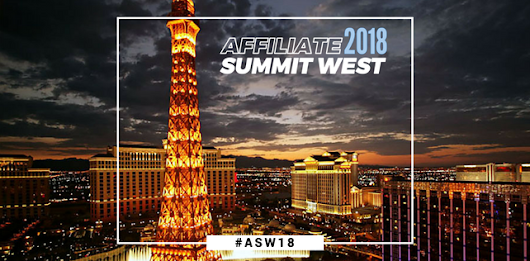 Affiliate Summit West 2018 is Nearly Sold Out - Affiliate Marketing with Missy Ward
