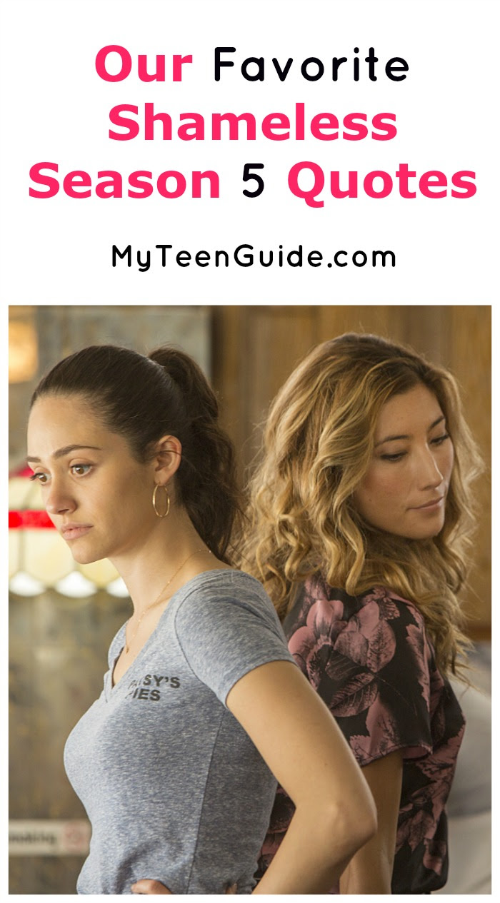 Shameless Season 5 Quotes From The Gallaghers Myteenguide