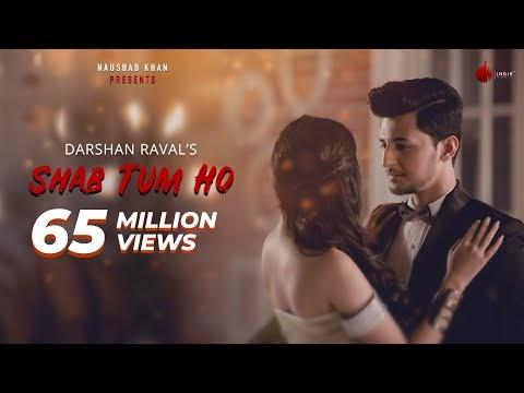 शब तुम हो / Shab Tum Ho Romantic Songs For Boyfriend In Hindi