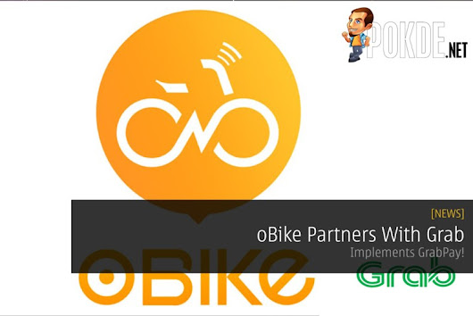 oBike Partners With Grab - Implements GrabPay! – Pokde
