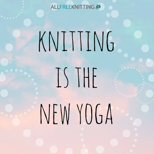 Health Benefits of Knitting and Crocheting | Pitter Patter Tiny Feet Knitting Emporium
