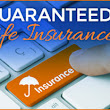 Guaranteed Life Insurance – No – Health – Questions – Medical – Exam