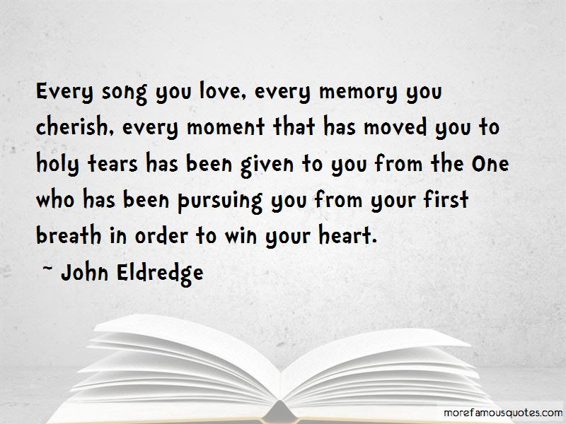 Cherish Every Memory Quotes Top 4 Quotes About Cherish Every Memory