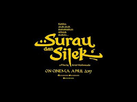 FILM SURAU DAN SILEK TRAILER dan Sinopsis Lengkap