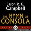jason | re | campbell: The Hymn of Consola: a short story by Jason R. E. Campbell
