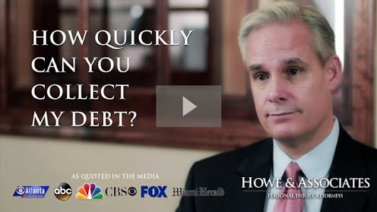 How Quickly Can You Collect My Debt | Howe & Associates Atlanta