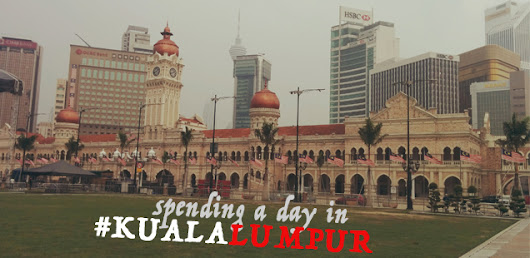 5 Things to do in Kuala Lumpur, a day long trip #trulyasia