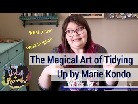 Spring Cleaning Using The Life-Changing Magic of Tidying Up by Marie Kondo