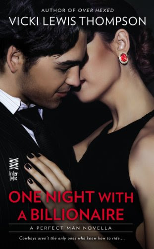 One Night With a Billionaire (Novella): The Perfect Man by VickiLewis Thompson