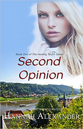 Second Opinion: Book One of The Healing Touch