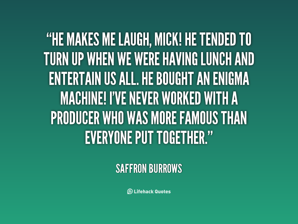 Quotes About He Makes Me Laugh 94 Quotes