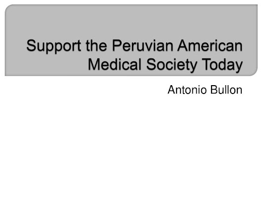 Support the Peruvian American Medical Society Today