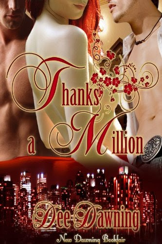 Thanks a Million (menage / bi-sexual / multiple partners) by Dee Dawning
