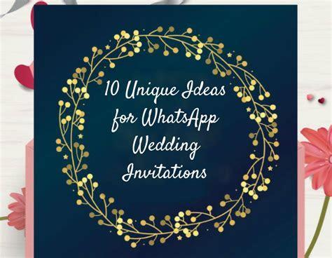 10 Unique Ideas for WhatsApp Wedding Invitations
