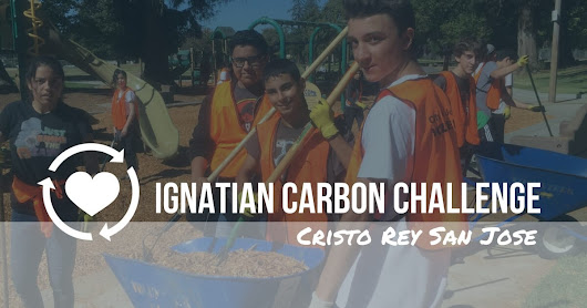 Laudato Si' and Christian Service at Cristo Rey San Jose | Ignatian Solidarity Network