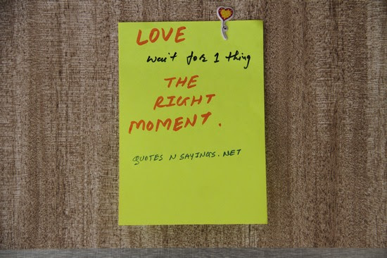 Love Wait For One Thing The Right Moment Unknown Picture Quotes