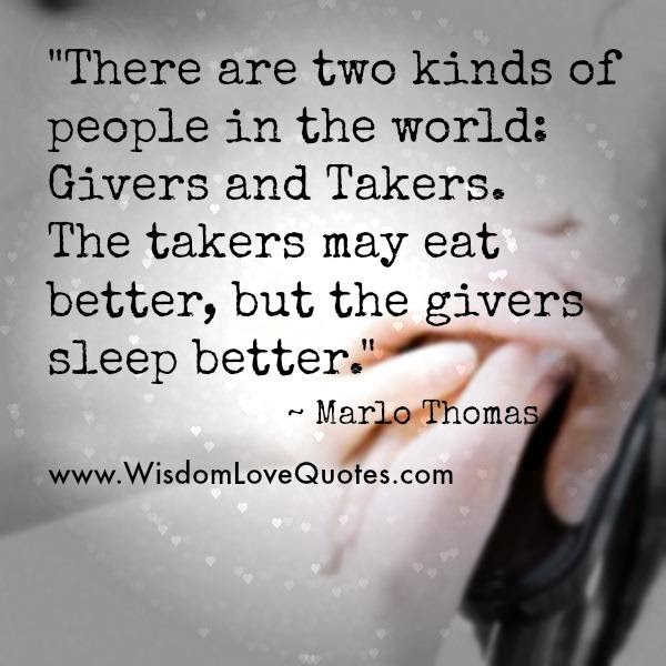 There Are Two Kinds Of People In The World Wisdom Love Quotes