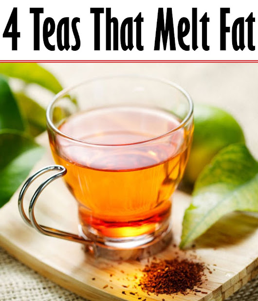 4 Teas That Make You Slim!