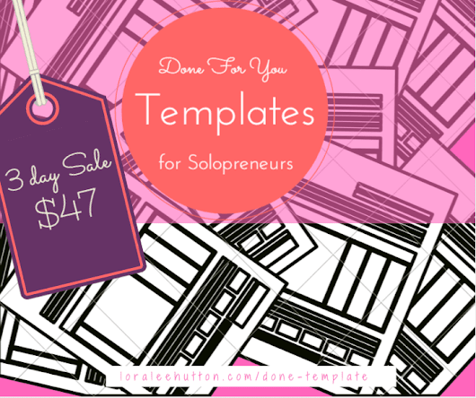 Done For You Template Bundle ⋆ Loralee Hutton | Her Portable Biz
