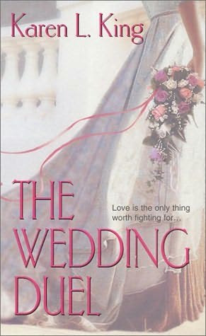 book cover of   The Wedding Dual   by  Karen L King