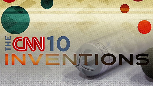 The CNN 10: Inventions