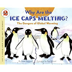 Why Are The Ice Caps Melting? (Turtleback School & Library Binding Edition) (Let's-Read-and-Find-Out Science: Stage 2)