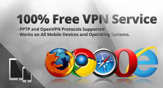 Free VPN • 100% Free PPTP and OpenVPN Service