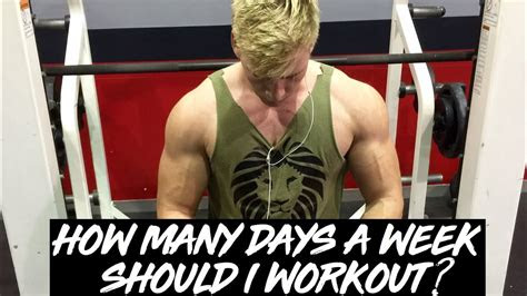 days  week   workout youtube