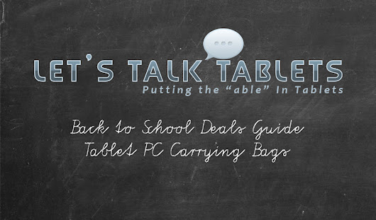 2017 Back to School Deals Guide: Tablet PC Carrying Bags