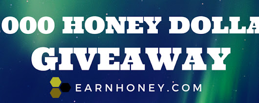 10,000 Honey Dollar$ Giveaway