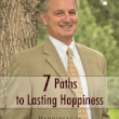 """7 Paths to Lasting Happiness"" by Elia Gourgouris PH.D."
