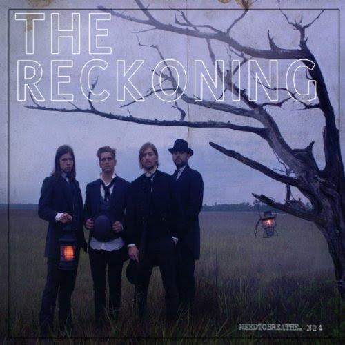 The Reckoning - Needtobreathe