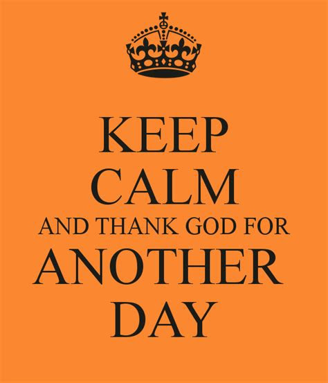 Best Of Thank You God For Another Day Quotes On Mesgulsinyali