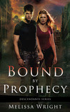Bound by Prophecy (Descendants Series, #1)