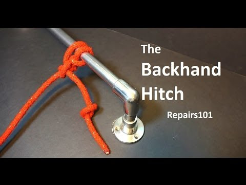 The Backhand Hitch - how to tie the best knot to know