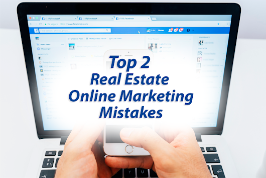 Top Two Common Mistakes Real Estate Companies Make Online, and How to Fix Them | InCom Real Estate Web & Marketing Solutions