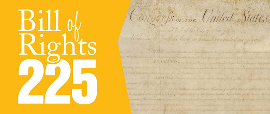 Celebrating the 225th Anniversary of the Bill of Rights