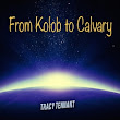 From Kolob to Calvary's podcast: Chapter 26 Tying Up Loose Ends - Mormonism, the Matrix, and Me audiobook