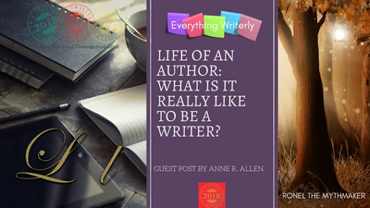 What is it REALLY Like to be a Writer? #AtoZChallenge