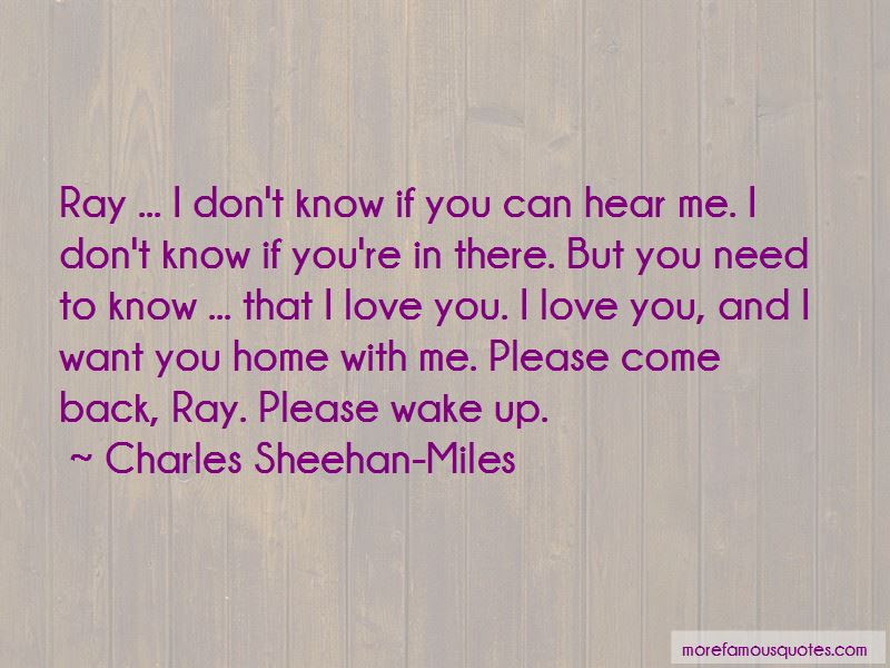 Please Come Back Love Quotes Top 15 Quotes About Please Come Back