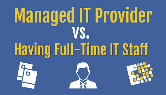 Managed IT Services vs. Internal IT Staff - CCNYTech
