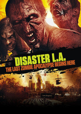 Disaster L.A.: The Last Zombie Apocalypse