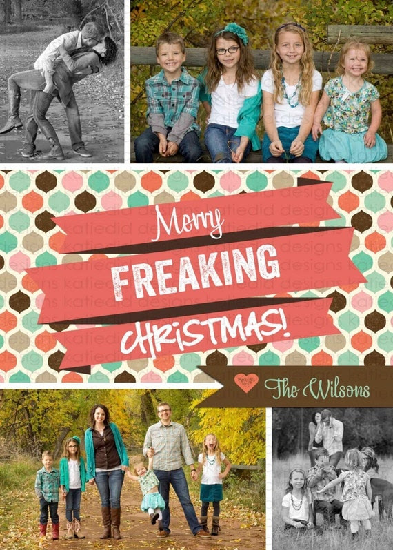 Christmas card, Holiday or New Years greeting, Merry Freaking Christmas, digital, printable file (item 838)