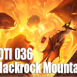 LOTI 036 - Blackrock Mountain Calls