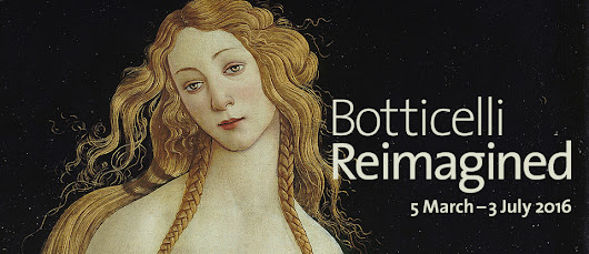 Exhibition - Botticelli Reimagined - Victoria and Albert Museum