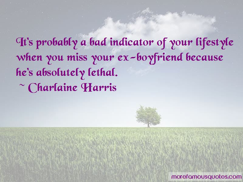 Quotes About Your Ex Boyfriend Top 38 Your Ex Boyfriend Quotes From