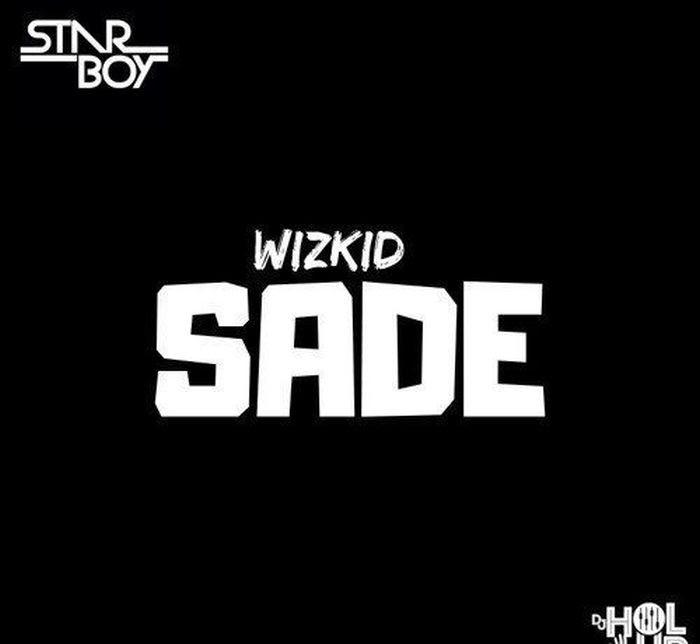 [Music] Wizkid – Sade