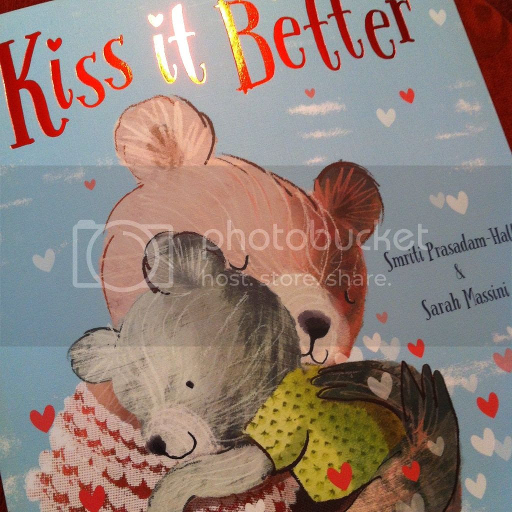 Kiss It Better by Smriti Prasadam-Halls & Sarah Massini